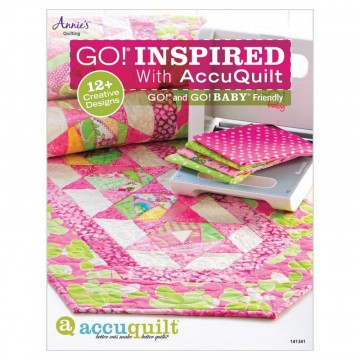 GO! Inspired with AccuQuilt.